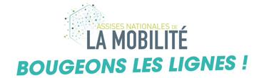 Les Assises nationales de la mobilité - Bougeons les lignes
